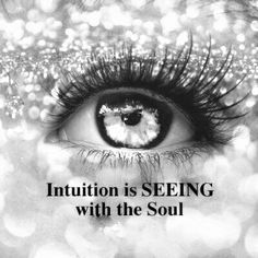 intutionisseeingwiththesoul